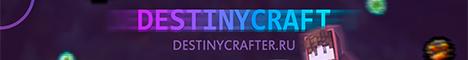 Баннер сервера Майнкрафт Destiny Craft