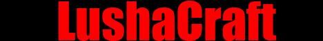 Баннер сервера Майнкрафт LushaCraft