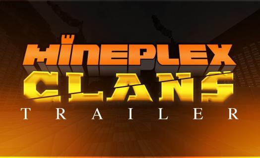 Официальный трейлер Майнплекс кланов